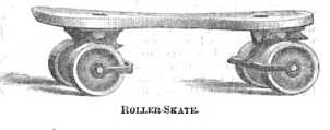 A Late 19th Century Roller Skate (Source:  Complete Book of Sports and Pastimes, 1896)