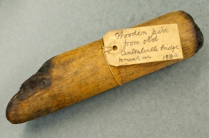 This wooden pin was once part of the Central Bridge.