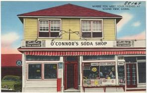 Soda Shop History: O'Connor's Soda Shop, Sound View, Conn.